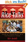 Rice Talks: Food and Community in a V...