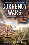 Currency Wars: The Making of the Next Global Crisis   [CURRENCY WARS] [Hardcover]