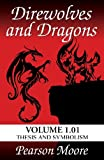 Direwolves and Dragons Volume 1.01
