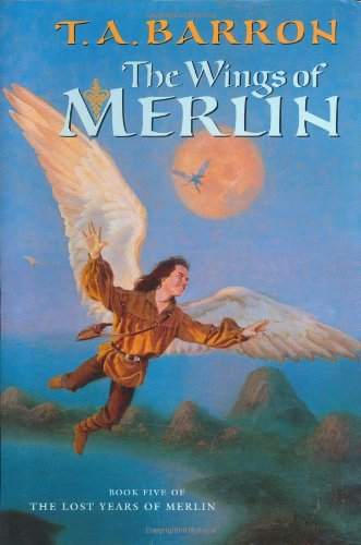 The Wings of Merlin (Lost Years Of Merlin, Bk. Five)