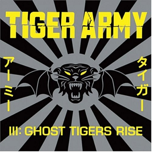 Tiger Army III: Ghost Tigers Rise by TIGER ARMY (2004-06-29)
