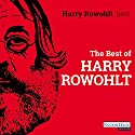 The Best of Harry Rowohlt Hörbuch von Harry Rowohlt, David Sedaris, David Lodge Gesprochen von: Harry Rowohlt