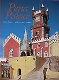 img - for PENA PALACE by Paulo ; Carneiro, Jose Martins Pereira (1999-06-07) book / textbook / text book