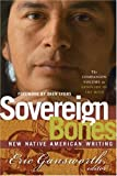Sovereign Bones: New Native American Writing, Vol II