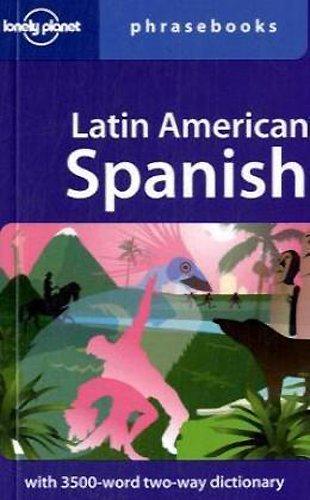 Latin American Spanish (Lonely Planet Phrasebooks)