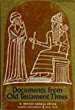 Documents from Old Testament Times (Torchbooks)