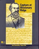 img - for Capture at Missionary Ridge (Colllege Custom Series) book / textbook / text book