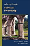 img - for Aelred of Rievaulx: Spiritual Friendship (Cistercian Studies series) book / textbook / text book