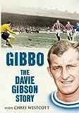 Gibbo: The Davie Gibson Story