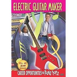 Tell Me How Career Series: Electric Guitar Maker
