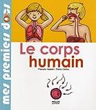 echange, troc Pascale Hédelin, Pierre Caillou - Le corps humain