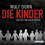 Die Kinder | Wulf Dorn