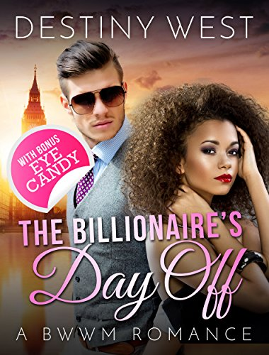 the-billionaires-day-off-african-american-contemporary-alpha-male-interracial-romance-bwwm-book-new-