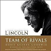 Team of Rivals: The Political Genius of Abraham Lincoln | [Doris Kearns Goodwin]