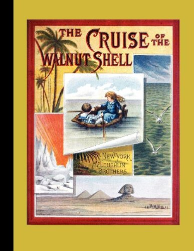 The Cruise of the Walnut Shell (American Antiquarian Society)