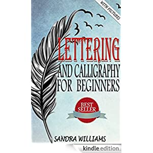 Lettering And Calligraphy For Beginners Lettering