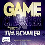 Game Changer | Tim Bowler