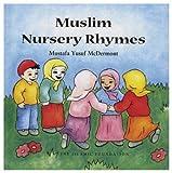 Muslim Nursery Rhymes (Muslim children's library)