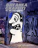 Bay Area Graffiti 80-90