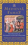 A Medieval Family: The Pastons of Fifteenth-Century England (0060930551) by Gies, Frances
