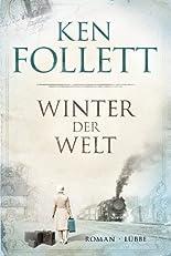 Winter der Welt: Die Jahrhundert-Saga. Roman (German Edition)