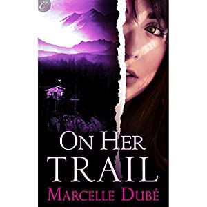 On Her Trail Audiobook