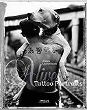 echange, troc Julien Lachaussée - Alive : Tattoo Portraits