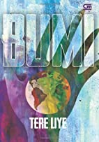 Bumi (Indonesian Edition) by Tere Liye…