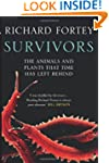 Survivors: The Animals and Plants tha...