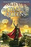 The Trade of Queens (Merchant Princes)