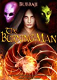The Burning Man (The Burning League Book 1)