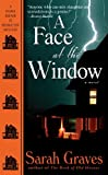 Sarah Graves A Face at the Window (Home Repair Is Homicide Mysteries)