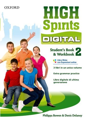 High spirits digital. Student's book-Workbook. Con e-book. Con espansione online. Per la Scuola media: 2