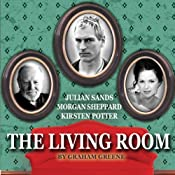 The Living Room (Dramatized) | [Graham Greene]