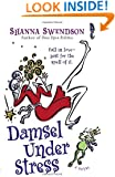 Damsel Under Stress: Enchanted Inc., Book 3 (Enchanted, Inc.)