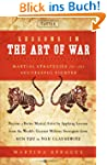 Lessons in the Art of War: Martial St...