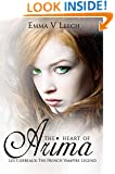 The Heart of Arima (Les Corbeaux: The French Vampire Legend Book 2)