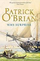 HMS Surprise: Aubrey/Maturin series, book 3 (Aubrey & Maturin series)