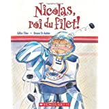 Nicolas, roi du filet!by Gilles Tibo