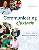 img - for COMMUNICATING EFFECTIVELY by Hybels, Saundra, Weaver II, Richard 11th edition (2014) Paperback book / textbook / text book