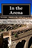 img - for In the Arena: Building the Skills for Peak Performance in Leading Schools and Systems book / textbook / text book