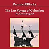 img - for The Last Voyage of Colombus: Being the Epic Tale of the Great Captain's Fourth Expedition book / textbook / text book