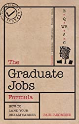 The Graduate Jobs Formula: Improve your employability and land your dream career