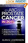 An ABC of Prostate Cancer in 2015: My...