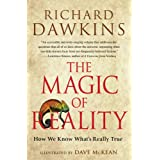 The Magic of Reality: How We Know What's Really True ~ Richard Dawkins
