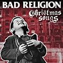 Bad Religion - Christmas Songs - Vinyl 2-LP 2013