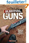 Gun Digest Book of Survival Guns: Too...