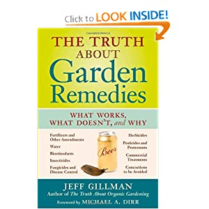 Downloads The Truth About Garden Remedies: What Works, What Doesn't, and Why
