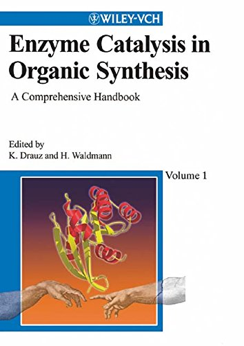 Enzyme Catalysis in Organic Synthesis: A Comprehensive Handbook