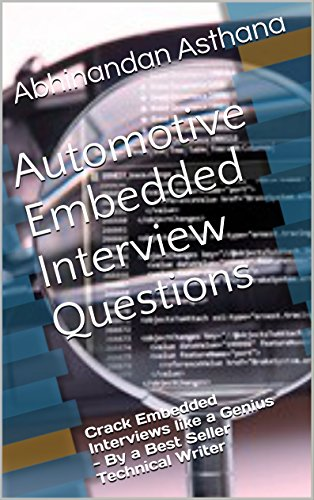 automotive-embedded-interview-questions-crack-embedded-interviews-like-a-genius-by-a-best-seller-tec